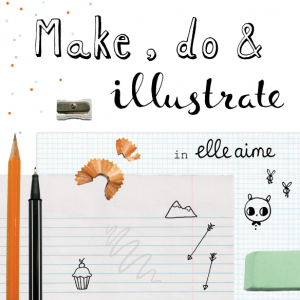 Make, Do & Illustrate